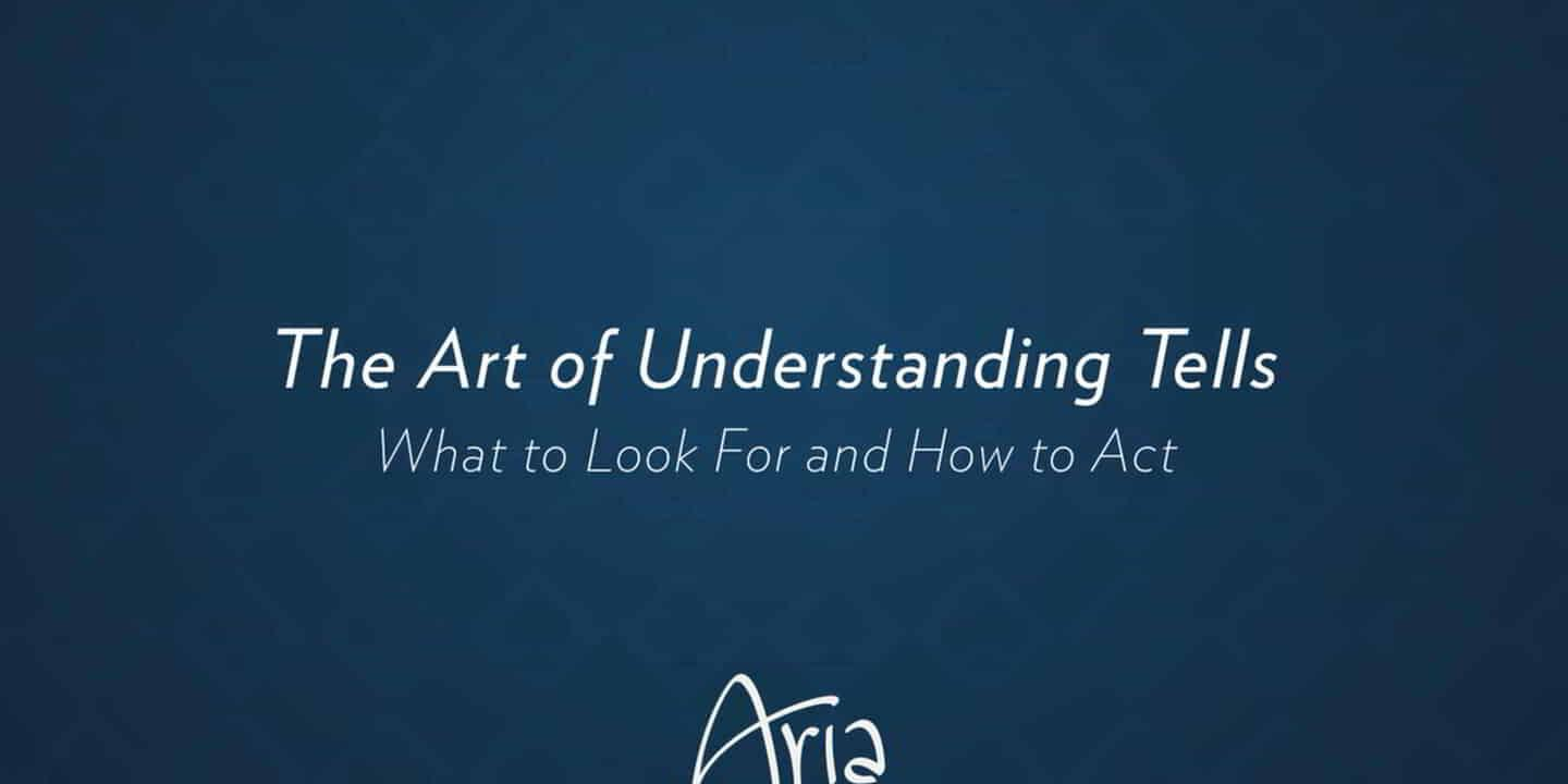 The Art of Understanding Tells