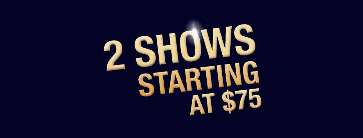Excalibur and Luxor's 2 for $75 Show Offer