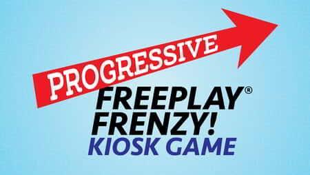Progressive Freeplay Frenzy Kiosk Promotional Graphic