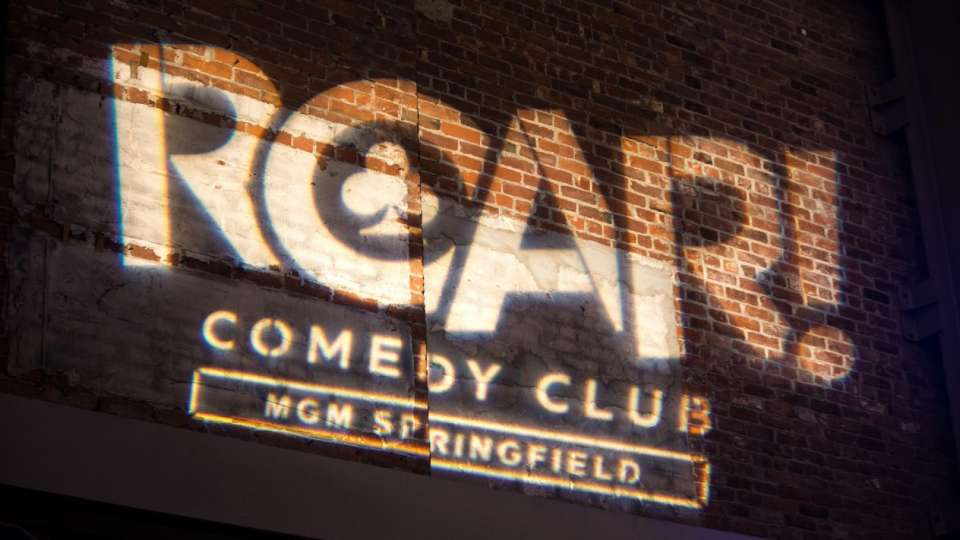 Roar is our Comedian Club that is held inside the Armory at MGM Springfield.