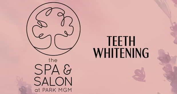 Teeth Whitening at Park MGM Spa and Salon.