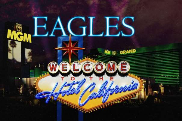 The Eagles are coming to the MGM Grand Garden Arena.
